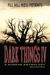 Dark Things IV