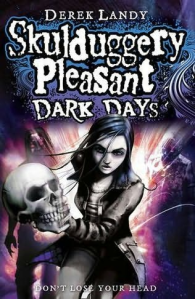 Skulduggery Pleasant - Dark Days
