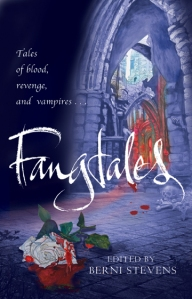 Fangtales edited by Berni Stevens