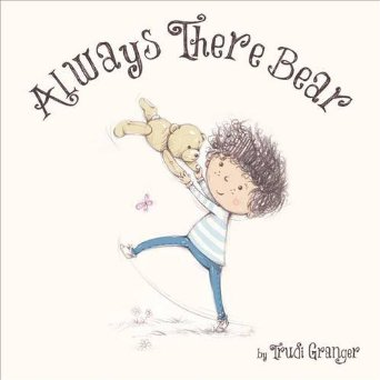 Always There Bear by Trudi Granger
