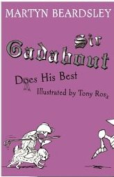 Sir Gadabout Does His Best by Martyn Beardsley